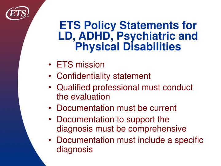 Ets policy statements for ld adhd psychiatric and physical disabilities