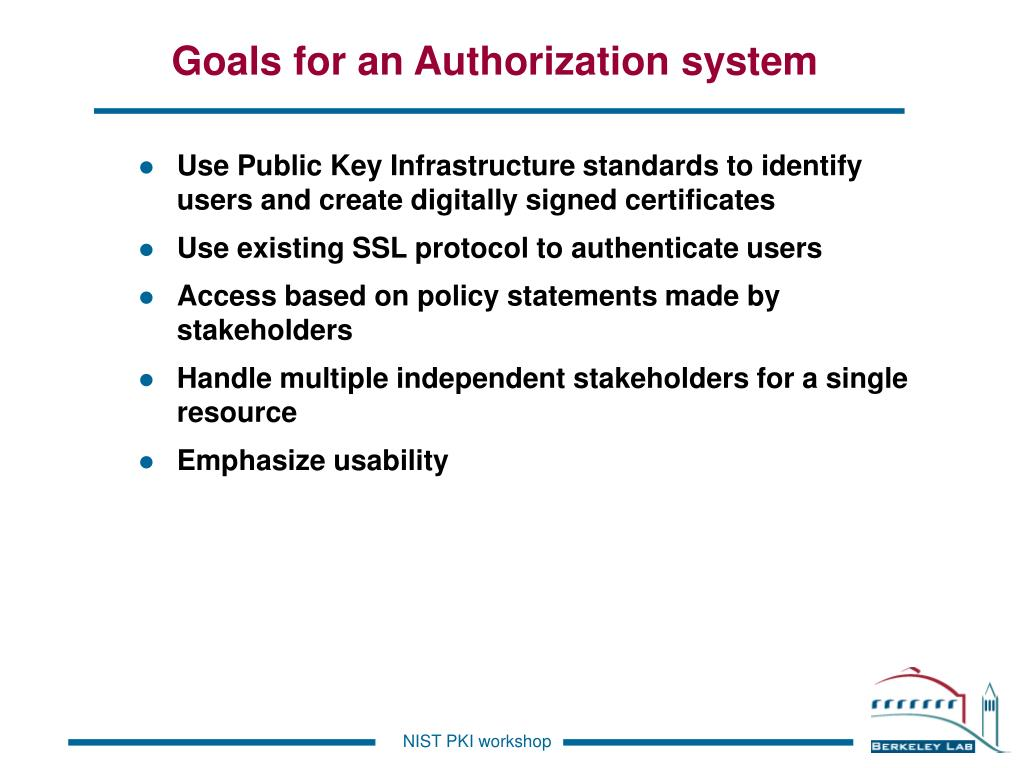 Goals for an Authorization system