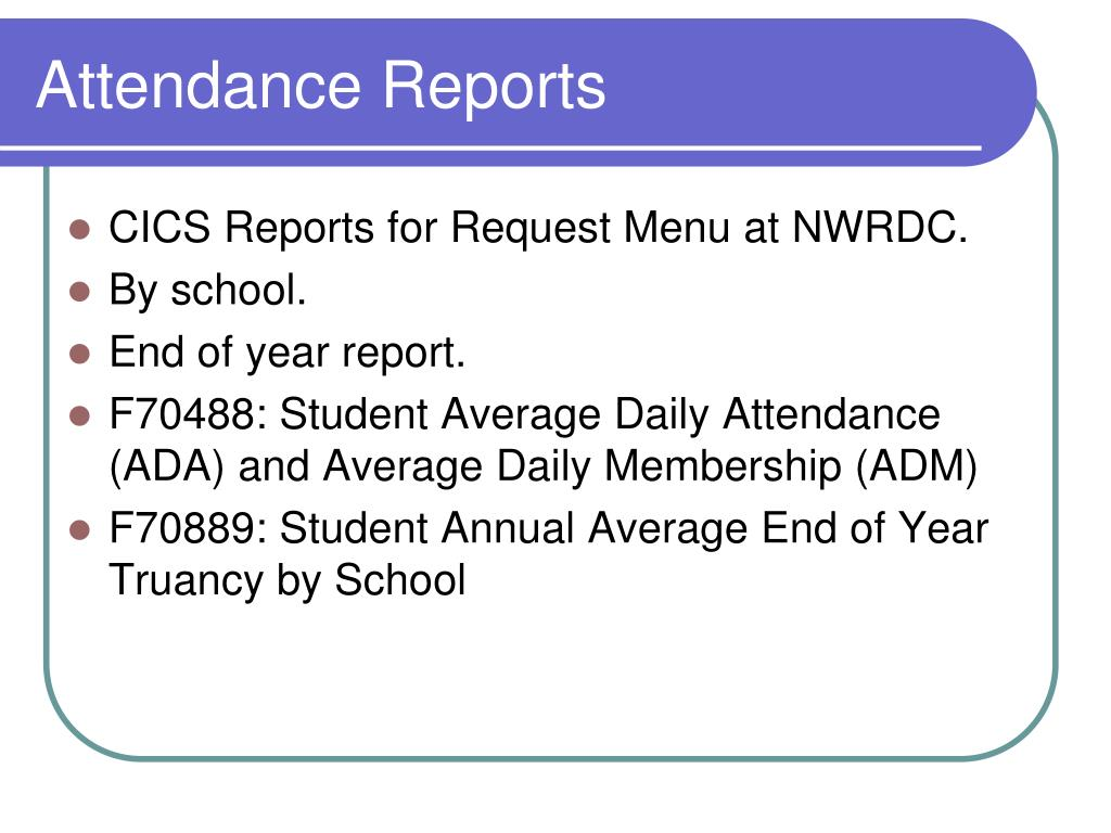 Attendance Reports