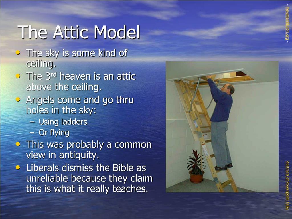 The Attic Model