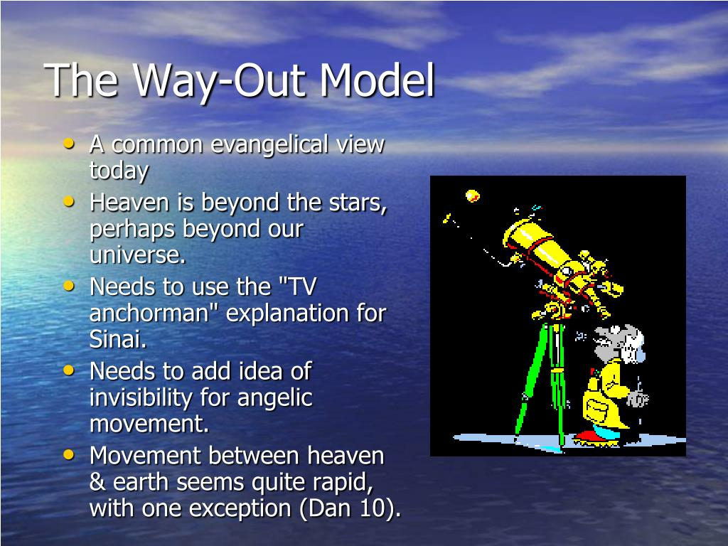 The Way-Out Model