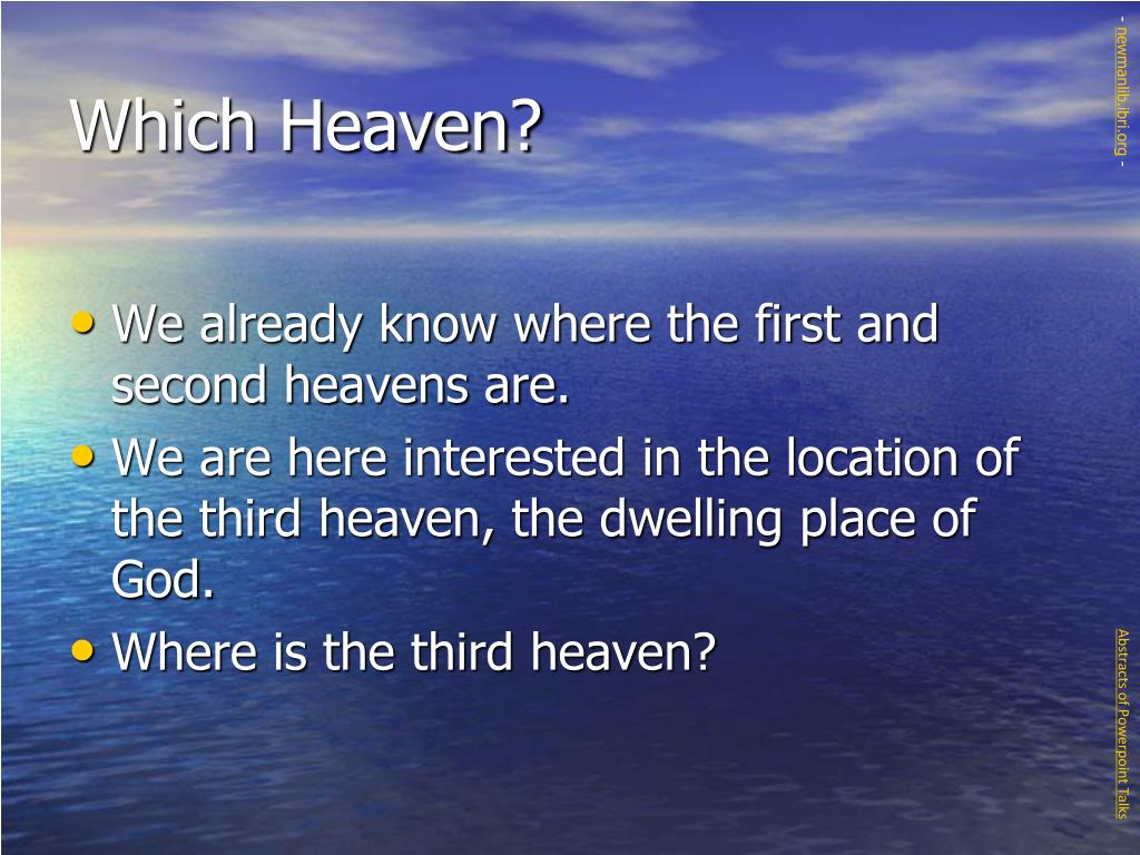 Which Heaven?