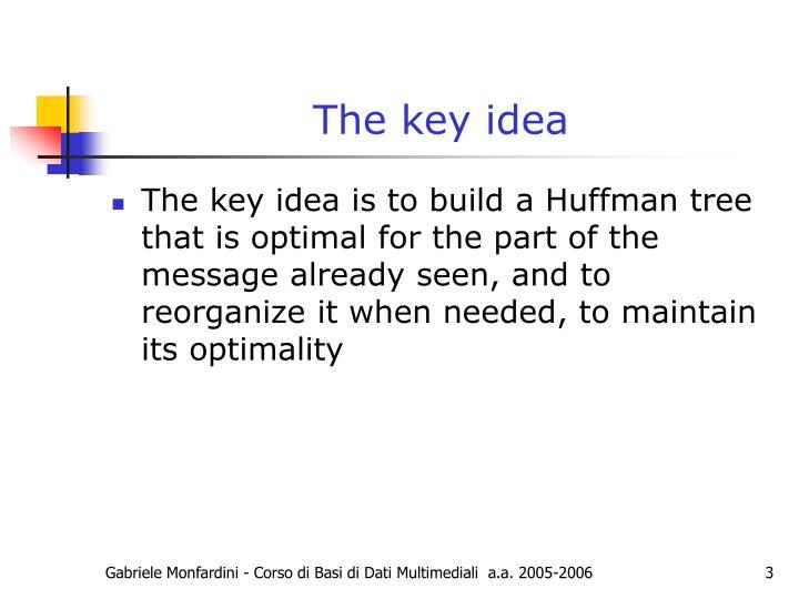 The key idea