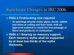significant changes in irc 200610