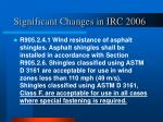 significant changes in irc 200615