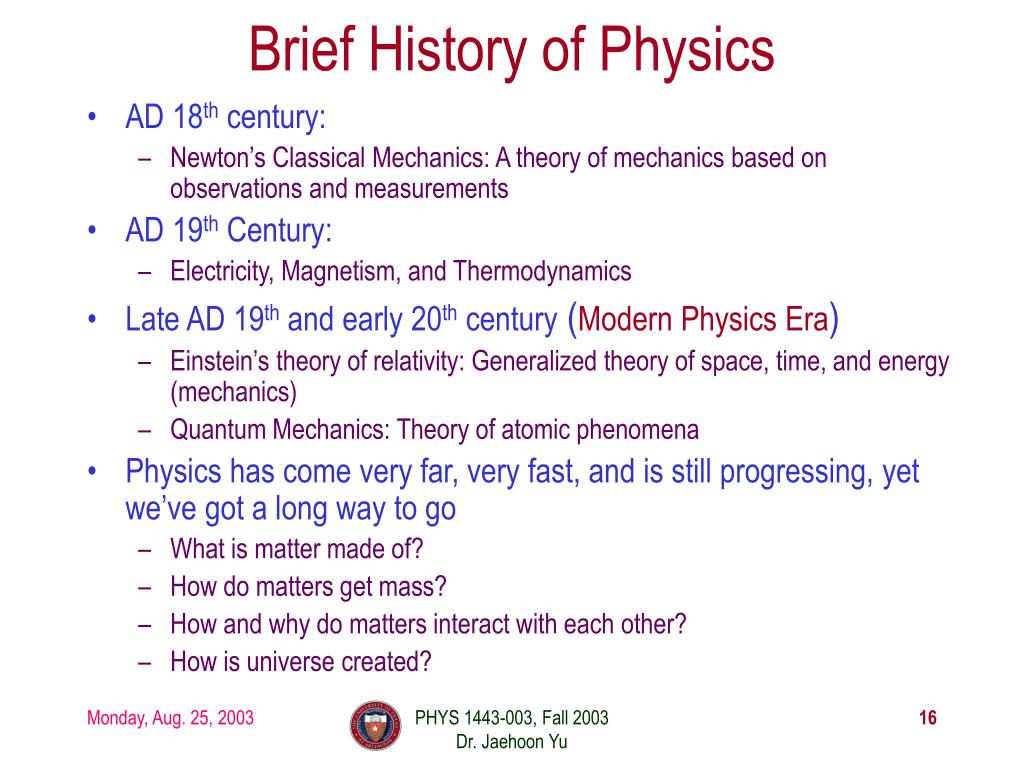 Brief History of Physics