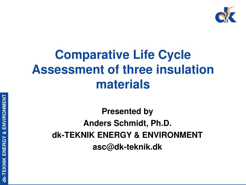 comparative life cycle assessment of three insulation materials l.