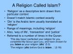 a religion called islam5