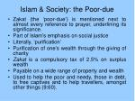 islam society the poor due