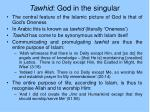 tawhid god in the singular