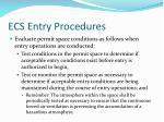 ecs entry procedures4