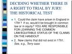 deciding whether there is a right to trial by jury the historical test