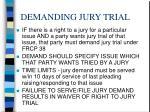 demanding jury trial