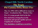 chapel hill north carolina the tragic phi gamma delta house fire