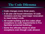 the code dilemma