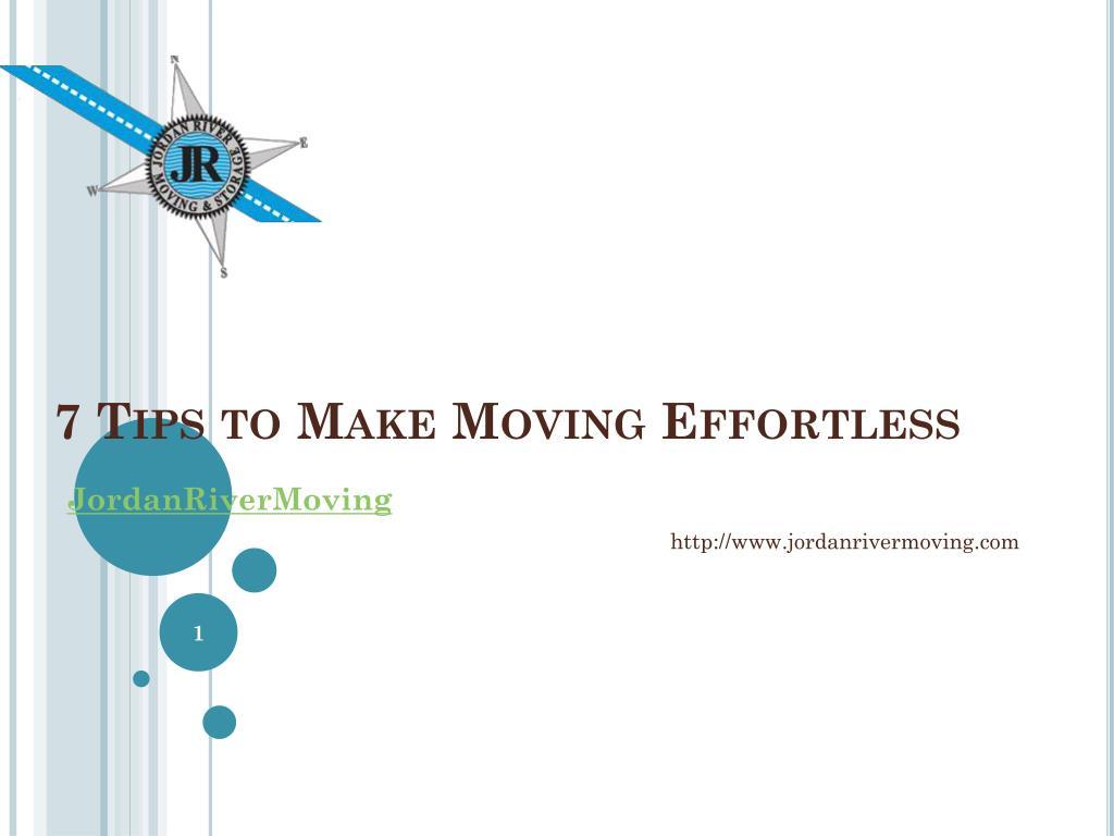7 tips to make moving effortless l.