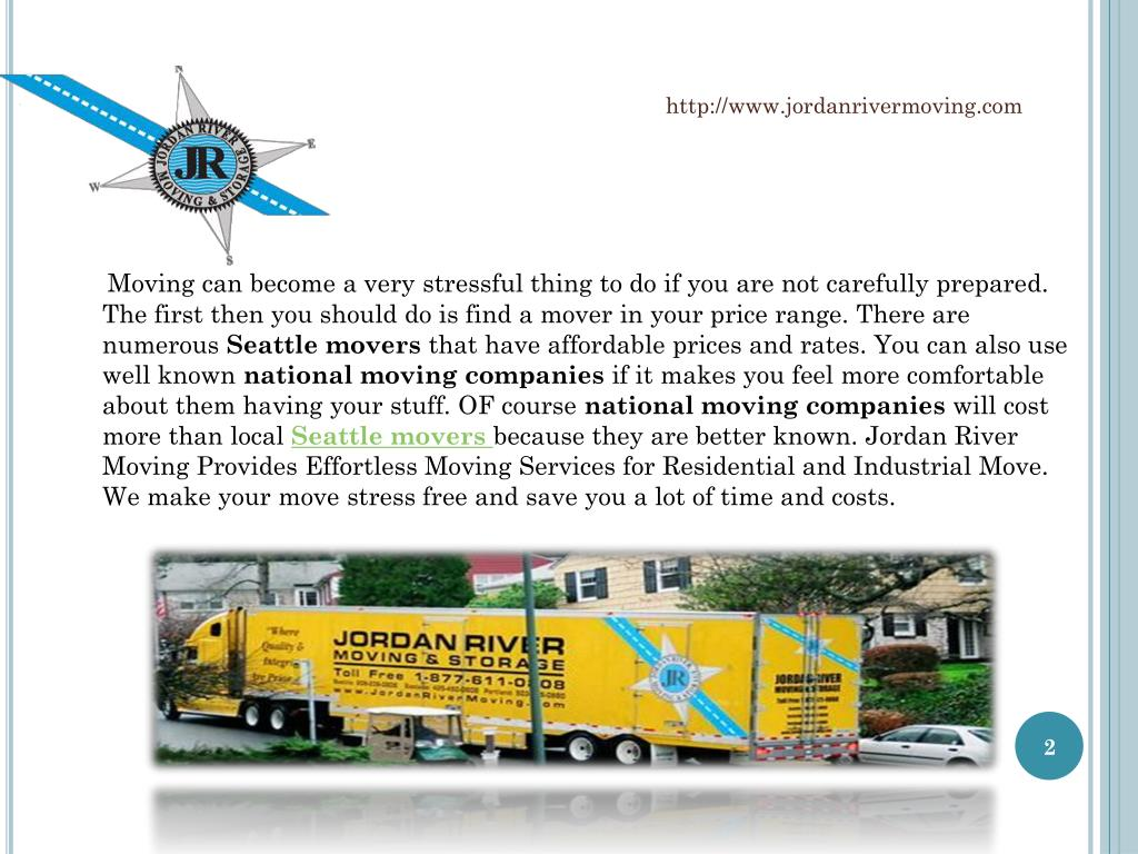 Moving can become a very stressful thing to do if you are not carefully prepared. The first then you should do is find a mover in your price range. There are numerous
