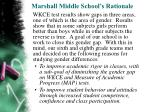 marshall middle school s rationale