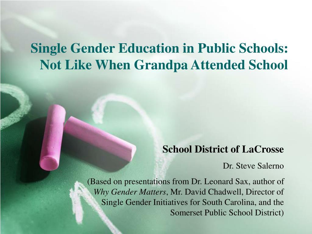 single gender education in public schools not like when grandpa attended school l.