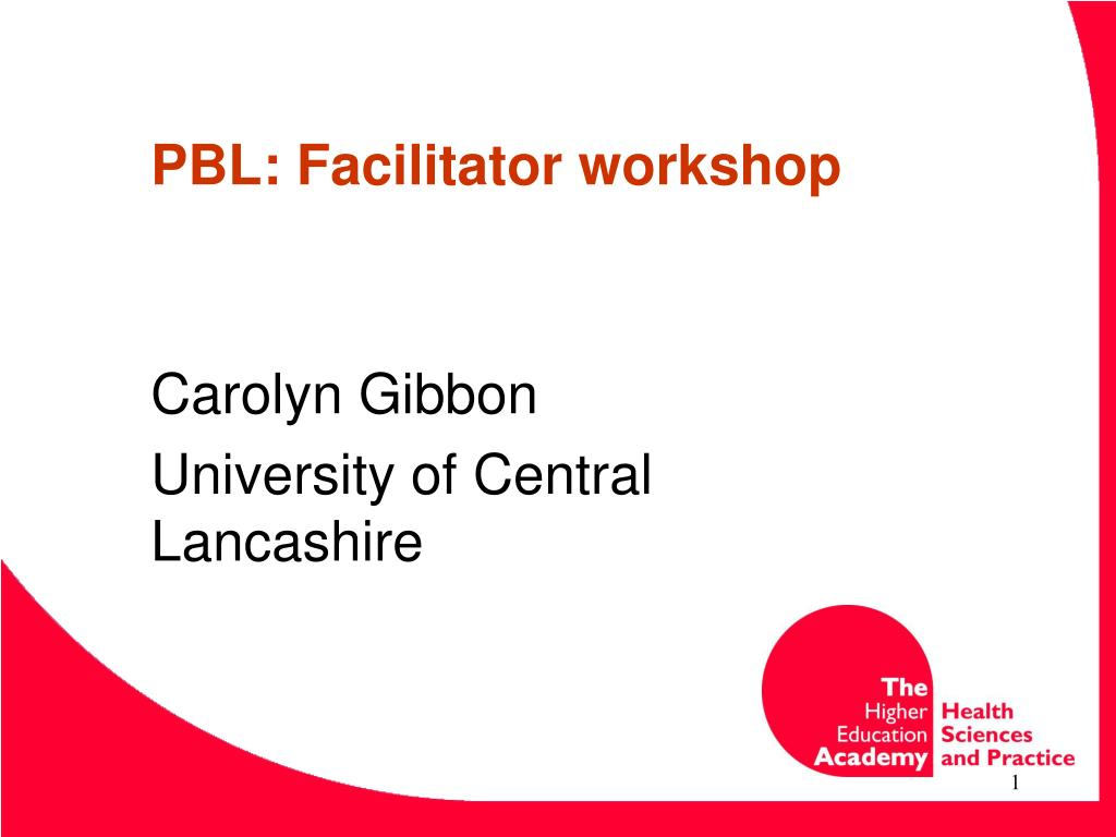 pbl facilitator workshop l.