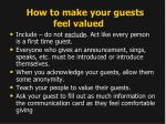 how to make your guests feel valued