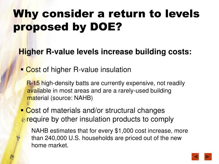 Why consider a return to levels proposed by DOE?
