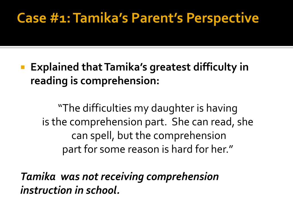 Case #1: Tamika's Parent's Perspective
