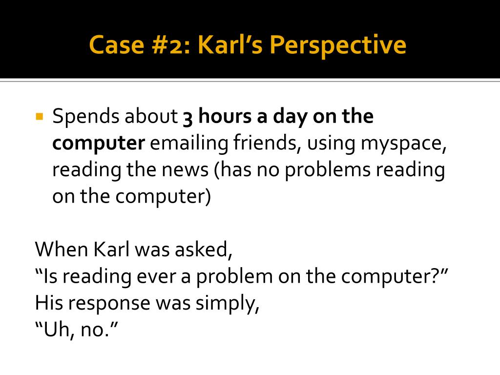 Case #2: Karl's Perspective