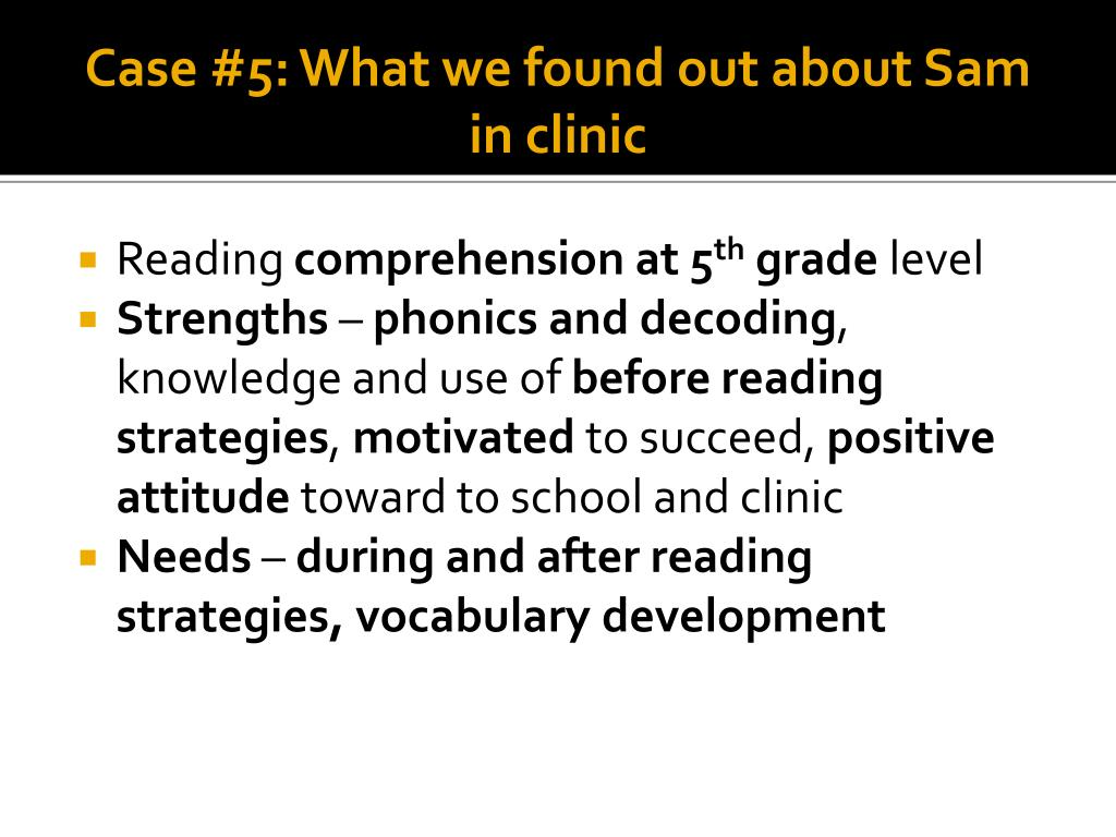 Case #5: What we found out about Sam in clinic