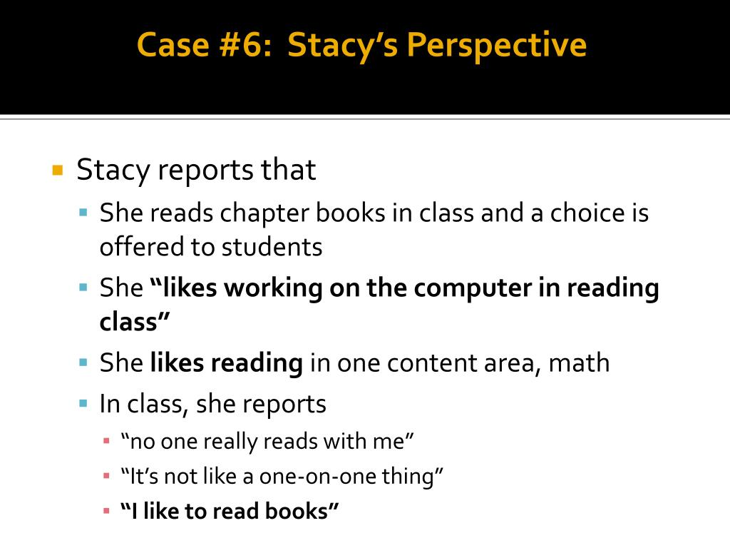 Case #6:  Stacy's Perspective