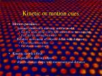 kinetic or motion cues