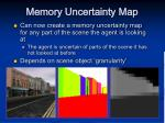 memory uncertainty map