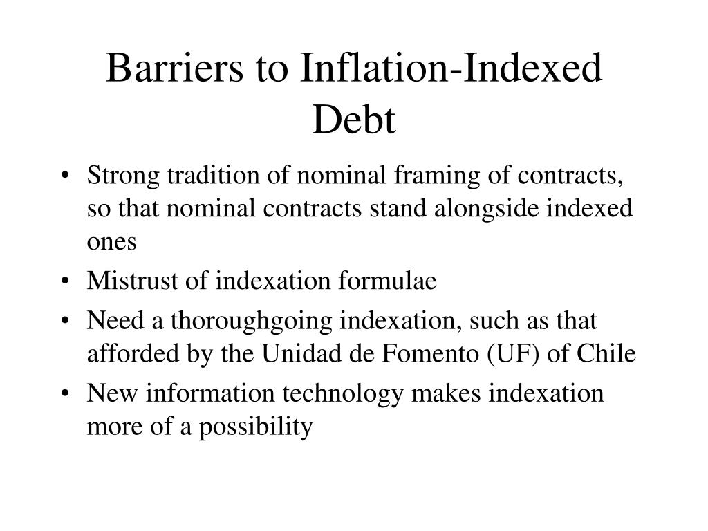 Barriers to Inflation-Indexed Debt