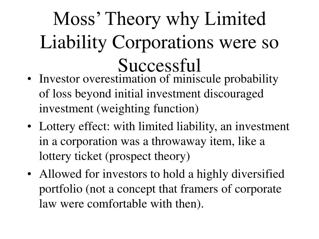 Moss' Theory why Limited Liability Corporations were so Successful