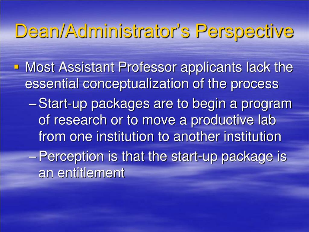 Dean/Administrator's Perspective