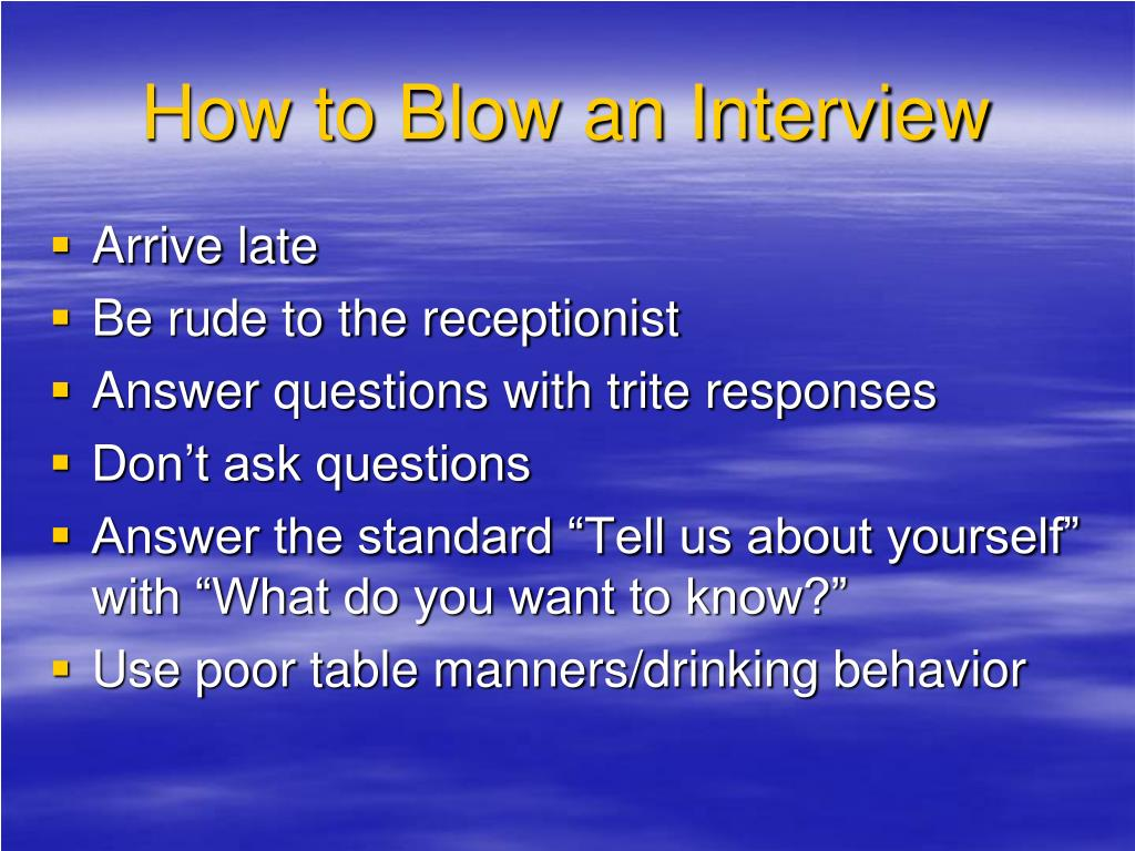 How to Blow an Interview