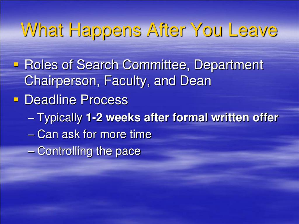 What Happens After You Leave