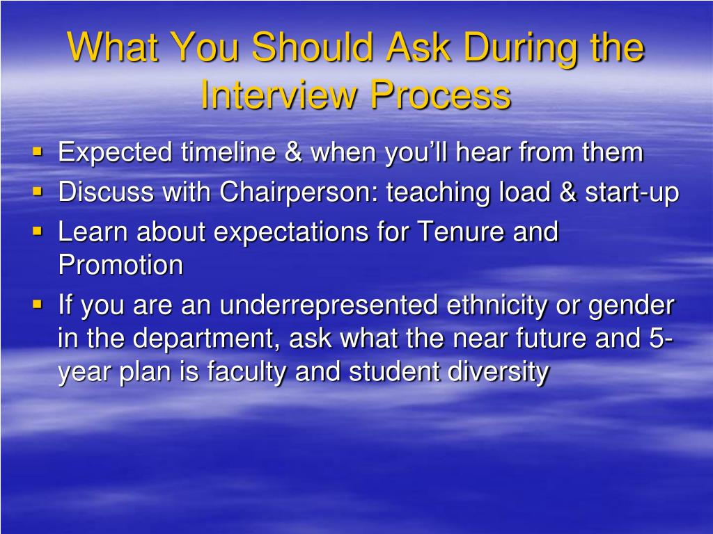 What You Should Ask During the Interview Process
