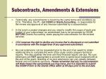 subcontracts amendments extensions