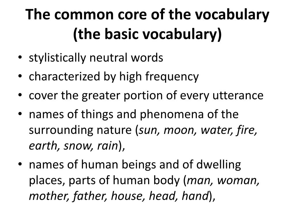 the common core of the vocabulary the basic vocabulary l.