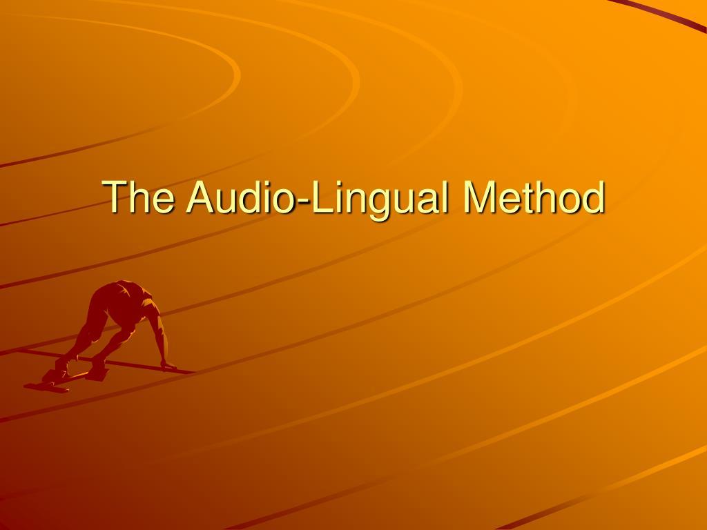 the audio lingual method l.