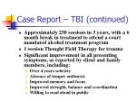 case report tbi continued
