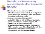 controlled studies comparing neurofeedback to other treatments for adhd