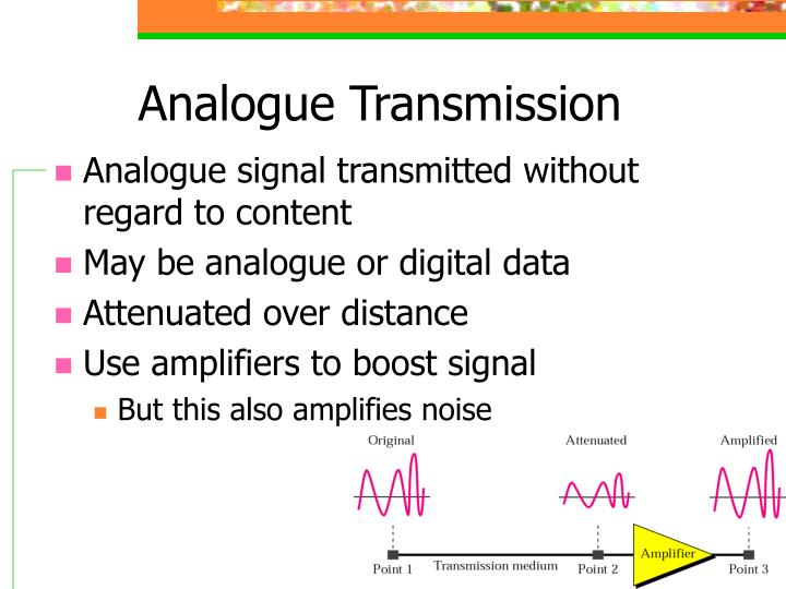 Analogue Transmission