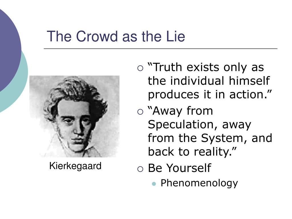 The Crowd as the Lie