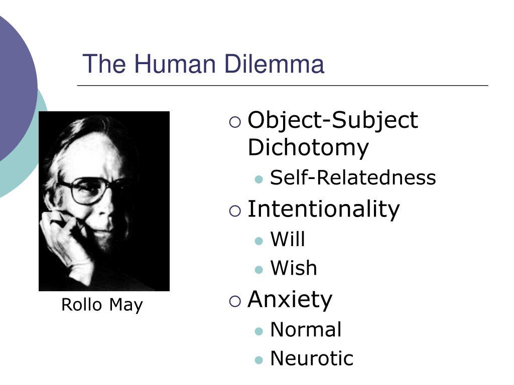 The Human Dilemma