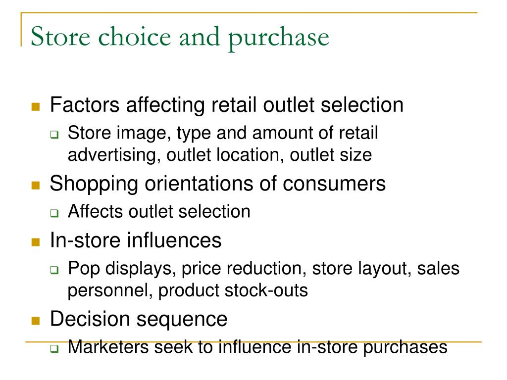 Store choice and purchase