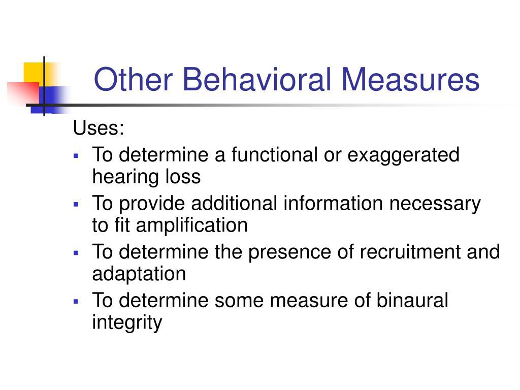 Other Behavioral Measures