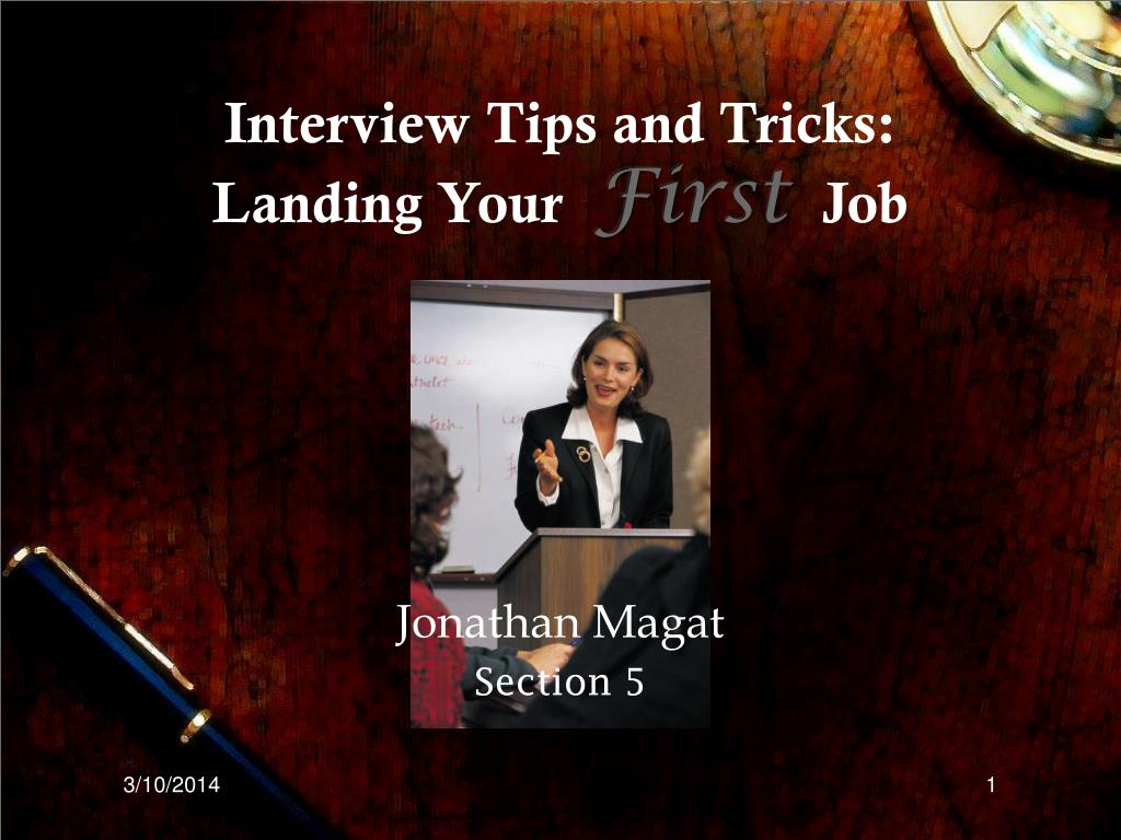 interview tips and tricks landing your first job l.