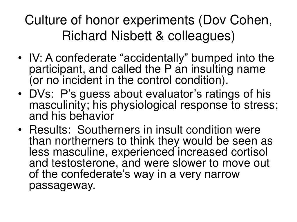 Culture of honor experiments (Dov Cohen, Richard Nisbett & colleagues)